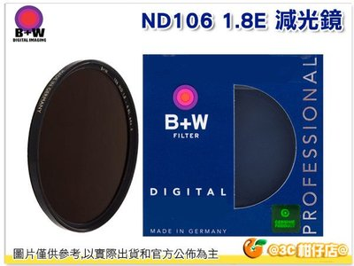 @3C 柑仔店@ 送鏡頭筆 B+W ND106 67mm 減光鏡 ND64 49 減6格 ND 106 公司貨