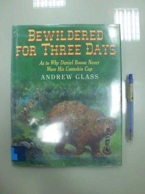 6980銤:A13-4☆2000年『BEWILDERED FOR THREE DAYS』原文 英文童書繪本