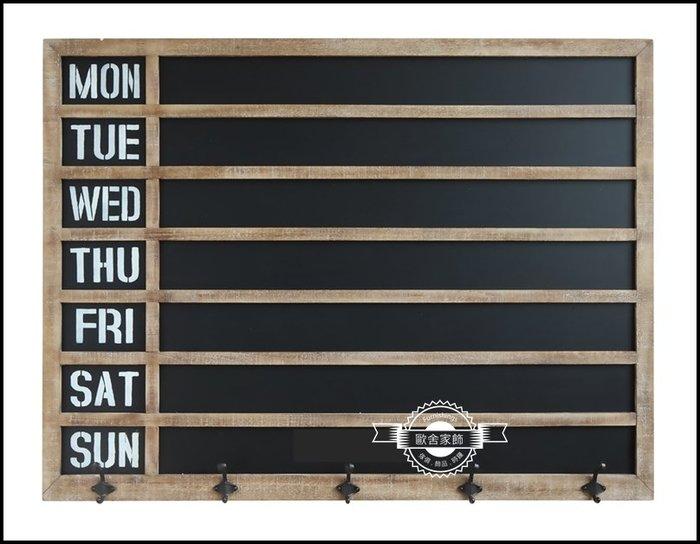 美式鄉村工業風 木製大型刷舊黑板掛勾 星期行程表行事曆日曆計劃notes留言板MEMO復古壁飾掛飾牆面裝飾品【歐舍家飾】