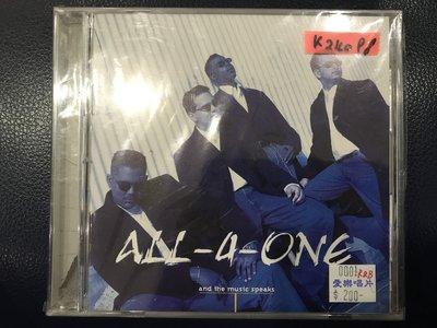*真音樂*ALL 4 ONE / AND THE MUSIC SPEAKS 二手 K24098