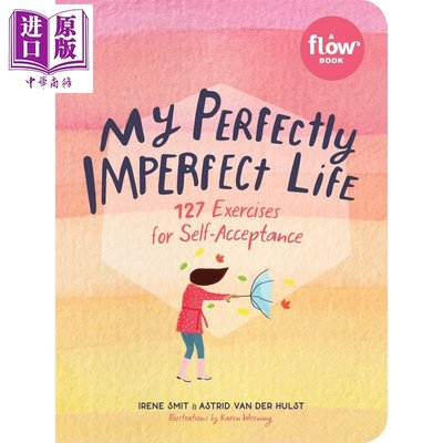 My Perfectly Imperfect Life:127 Exercises for Self-Acceptanc