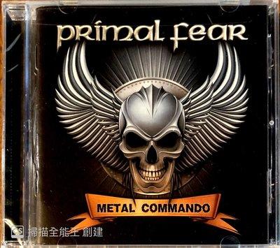 【搖滾帝國】德國重金屬(Heavy Metal)樂團PRIMAL FEAR Metal Commando 全新發行進口品