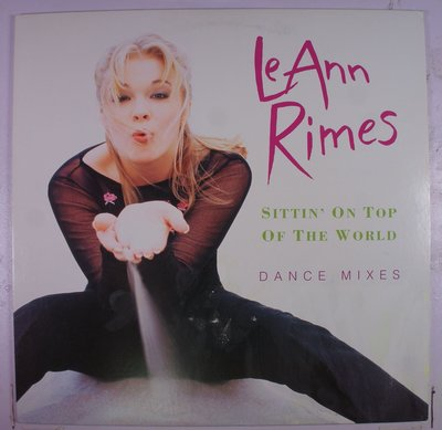 《二手美版單曲黑膠》LeAnn Rimes - Sittin' On Top Of The World