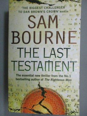 【書寶二手書T5/原文小說_LDJ】The Last Testament_Sam Bourne