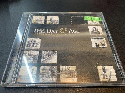 *還有唱片行*THIS DAY & AGE / THE BELL AND 二手 Y18477