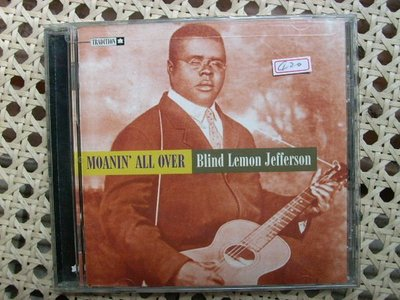 CD~Blind Lemon Jefferson--Moani' All Over專輯...收錄The Black Snack Moan等..曲目如圖示