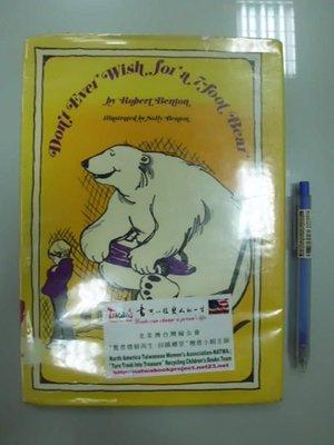 A8-3cd☆1972年『Don't Ever Wish for a 7-foot Bear』原文 英文童書繪本