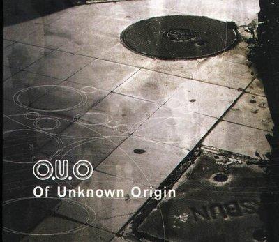 (甲上唱片) O.U.O. - of unknown origin - 日盤