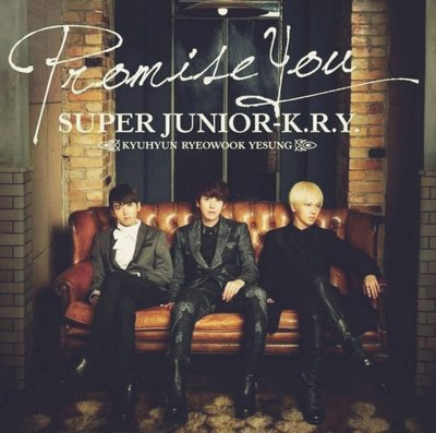 SUPER JUNIOR K.R.Y.—Promise You (CD)【全新未拆】藝聲 厲旭 圭賢