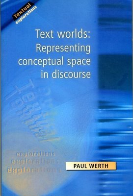 【研究所】Text Worlds Representing Conceptual Space in Discourse