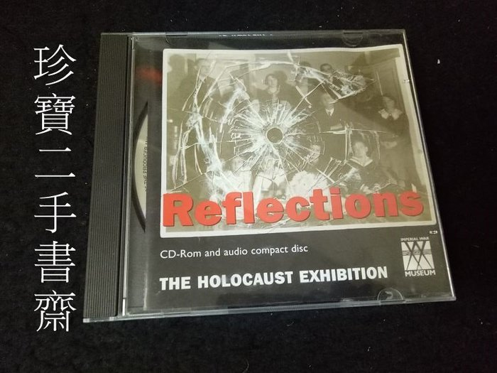 【珍寶二手書齋ct2】Reflections - The Holocaust Exhibition CD-ROM