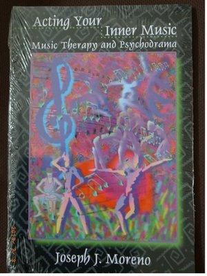 音樂治療 Acting Your Inner Music: Music Therapy and Psychodrama