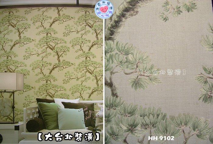 【大台北裝潢】HH國產現貨壁紙* 中國風 松樹(5色) 每支850元