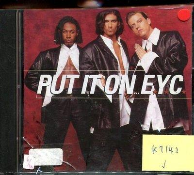 *真音樂* EYC / PUT IT ON 二手 K7142(大降價.下標賣1)