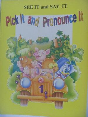 【月界二手書店】Pick It and Pronounce It-1_喬登美語 〖少年童書〗AGM 桃園市