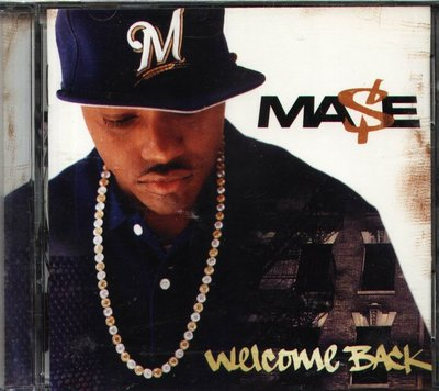 八八 - Mase - Welcome Back