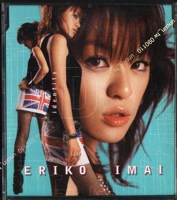 買4送1~今井繪理子ERIKO IMAI【獨一無二 IDENTIFY】日語單曲CD,日本參議員前團體SPEED成員免競標