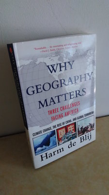 Why Geography Matters: More Than Ever/Harm De Blij