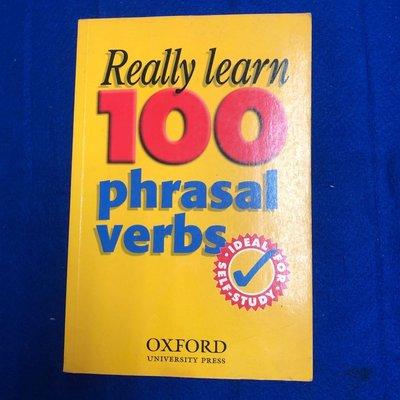 【彩虹小館III】英文書~really learn 100 phrasal verbs_OXFORD