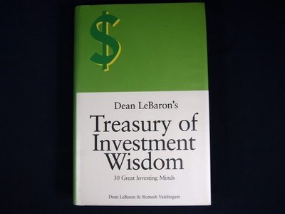 【考試院二手書】《Dean LeBarons Treasury of Investment Wisdom》│Wiley│Dean LeBaron│(21C16)