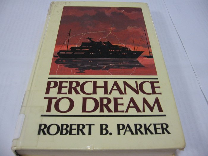 Perchance to Dream/ Robert B. Parker英文推理小說 錢德勒《大眠》續作 大字體精裝版