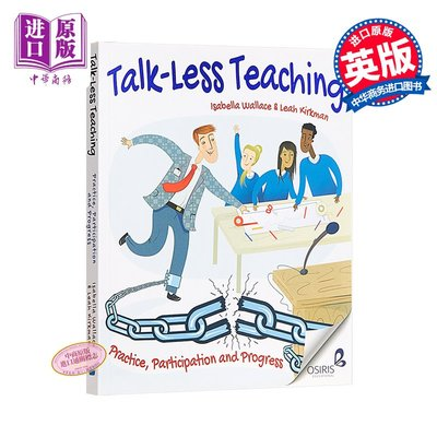 Talk-Less Teaching: Practice, Participation and Progress 英文原