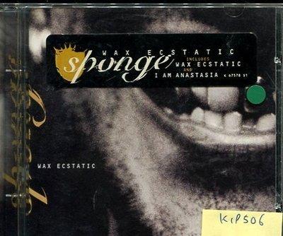 *真音樂* SPONGE / WAX ECSTATIC 二手 K19506