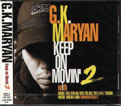 K - G.K.MARYAN - Keep On Movin' Vol.2 - 日版 - NEW