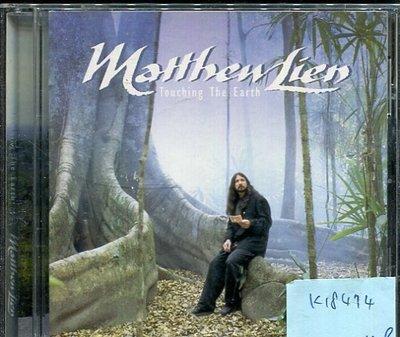 *真音樂* MATHEW LIEN / TOUCHING THE EARTH 二手 K18474
