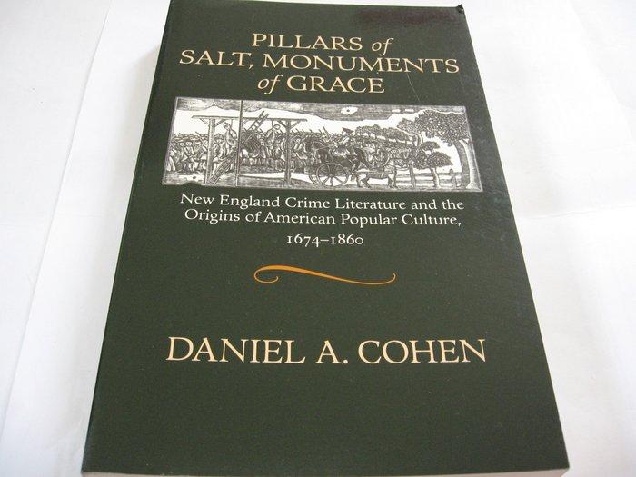 Pillars of Salt, Monuments of Grace/ Daniel A. Cohen英文書無畫線註記