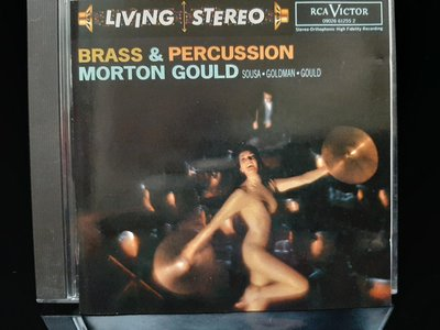 Gould,Brass & Percussion,Sousa etc,古爾德及其樂隊,演繹蘇沙等~管樂與打擊樂進行曲。
