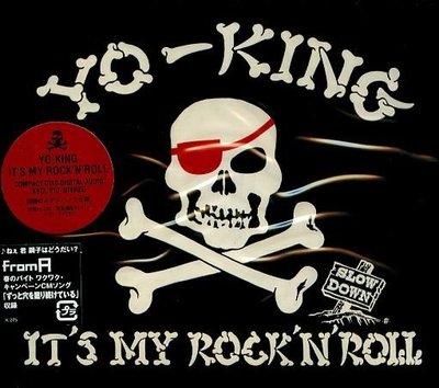 K - YO-KING - IT'S MY ROCK'N'ROLL - 日版 - NEW