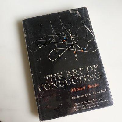 中古絕版原文書 指揮的藝術 The Art of Conducting 1959年第一版