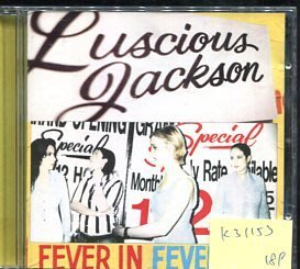 *真音樂* LUSCIOUS JACKSON / FEVER IN FEVER OUT 二手 K31153
