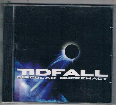 [鑫隆音樂]西洋CD-TIDFALL :CIRCULAR SUPREMACY {ECLIPSE015} 全新