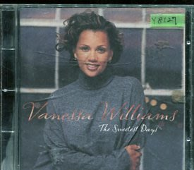 *還有唱片行* VANESSA WILLIAMS / THE SWEETEST DAYS 二手 Y8127