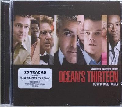 《絕版專賣》瞞天過海 - 13王牌 / Ocean's Thirteen 電影原聲帶 (歐版)