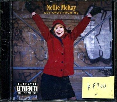*真音樂* NELLIE MCKAY / GET AWAY FROM 2CD 二手 K9700 (下標賣3)
