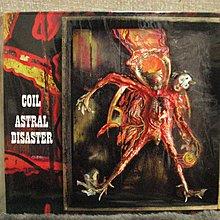[狗肉貓]_Coil_Astral Disaster