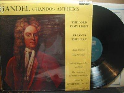 736*Argo*英國版黑膠唱片*Handel: Chandos Anthems*劍橋國王學院合唱團*Willcocks/聖馬丁學院交響*NM