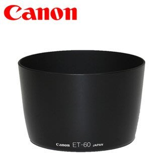 ☆eWhat億華☆原廠 Canon ET-60 遮光罩(原廠 EF-S 55-250mm IS  EF 75-300mm 用)【2】