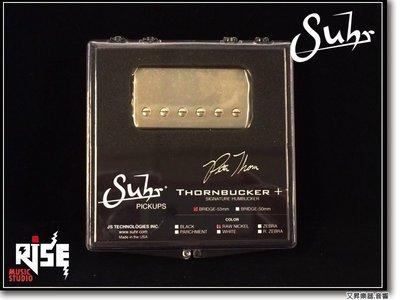 【又昇樂器 . 音響】Suhr Thornbucker+ bridge 雙線圈 拾音器 Peter Thorn 簽名款