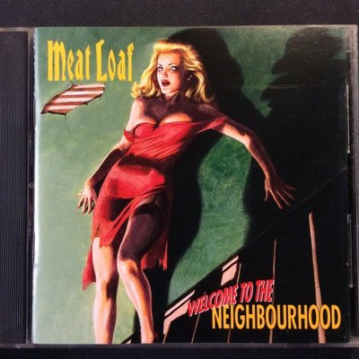 Meat Loaf肉塊-我愛芳鄰Welcome to the Neighbourhood 1995年Virgin唱片