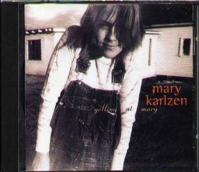 八八 - Mary Karlzen - Yelling at Mary