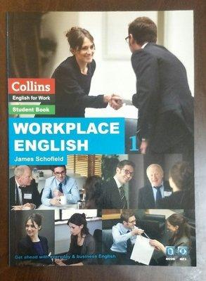 b Workplace English 1 1CD James Schofield 9789574455218 近全新