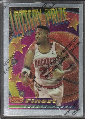 94-95 FINEST LOTTERY PRIZE #LP18 ROBERY HORRY