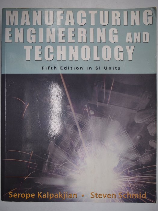 Manufacturing Engineering and Technology-5e_Serope〖大學理工醫〗AEP