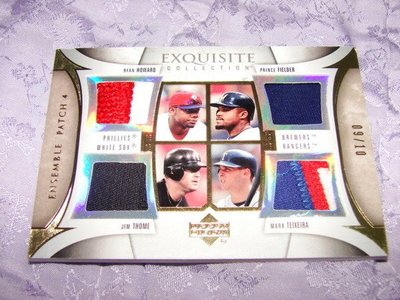 Exquisite: Mark Teixeira/Thome/Ryan Howard/Fielder 7色4patch卡(限10張)下標即結