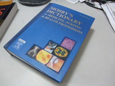 Mosbys Dictionary of Medicine, Nursing & Health Professions》