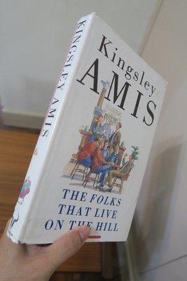 【英文舊書】[小說] The Folks That Live on the Hill, Kingsley Amis